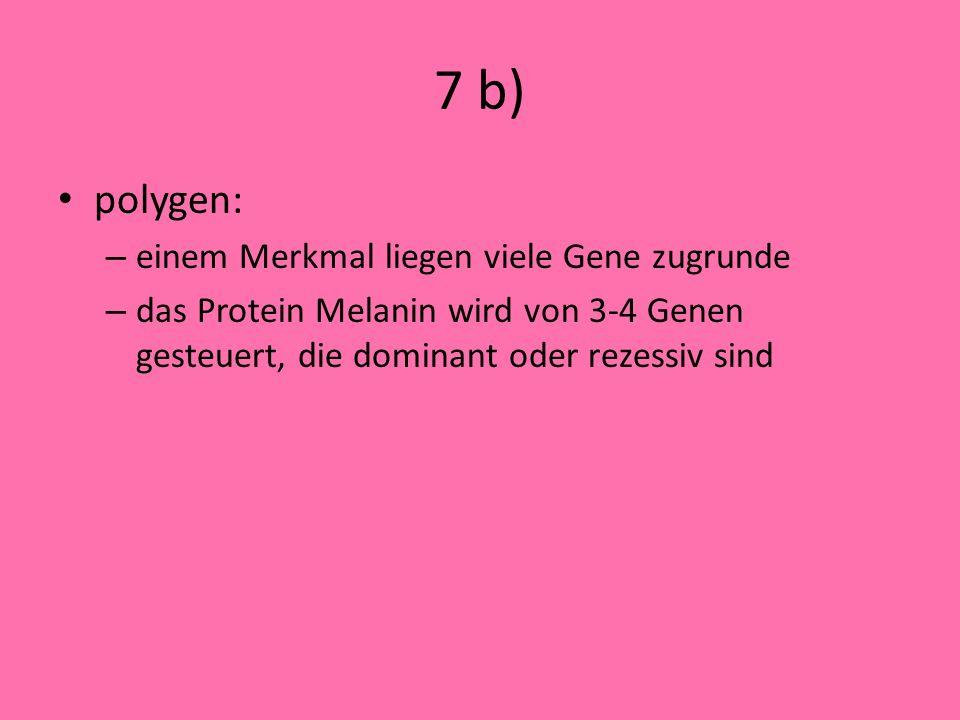 7 a) Nichttrennung von Chromosom 21 in der Meiose 1 eine Gamete hat 2 mal das Chromosom 21 bei Verschmelzung von Ei- und Samenzelle hat die Zygote dan