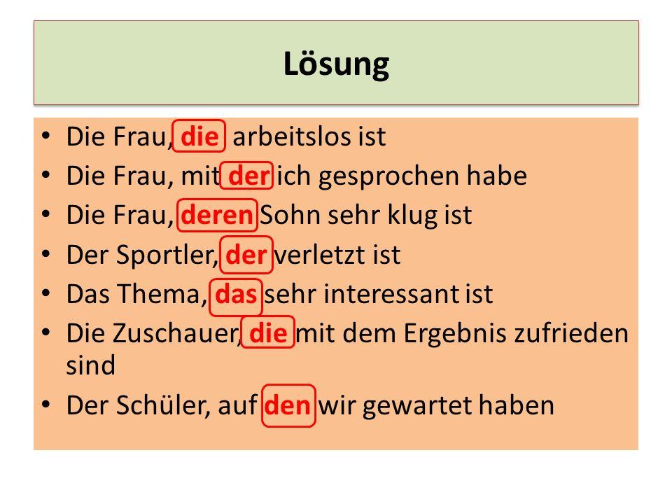 Tvořte souvětí s vedlejší větou vztažnou Wer ist Herr Schulz.