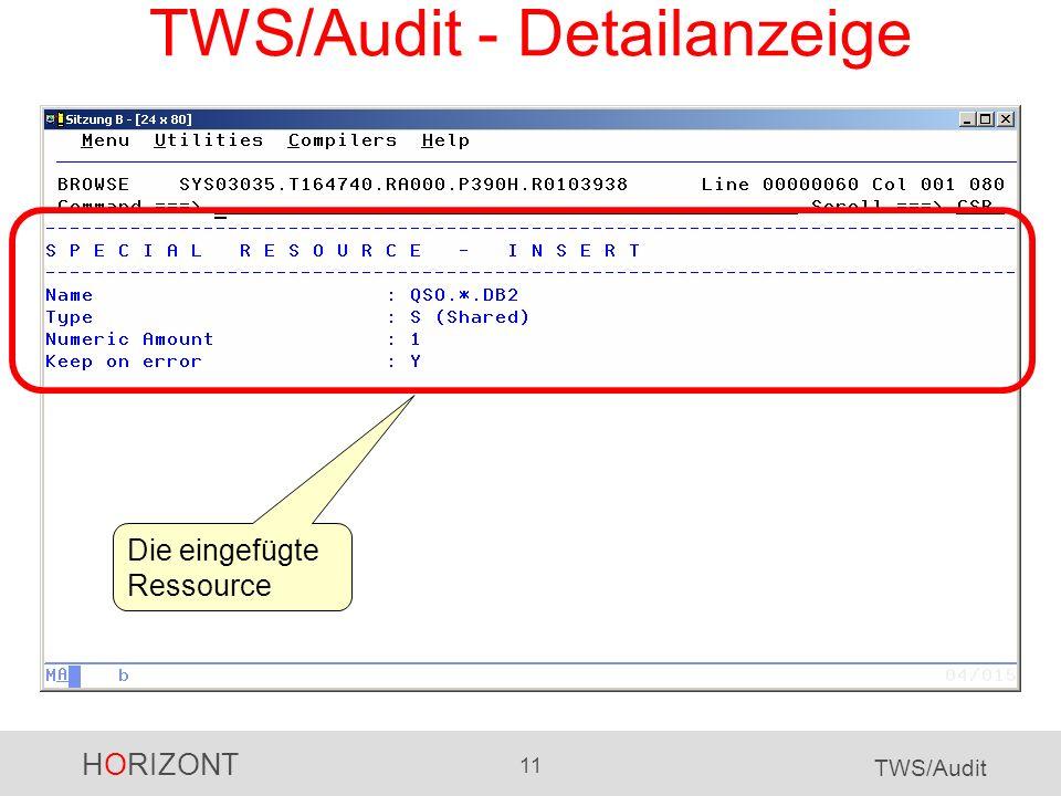 HORIZONT 11 TWS/Audit TWS/Audit - Detailanzeige Die eingefügte Ressource