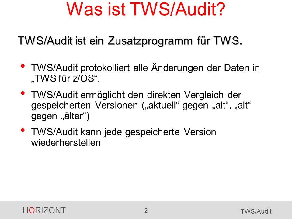 HORIZONT 33 TWS/Audit TWS/Audit - Zusammenfassung TWS/Audit protokolliert folgende Änderungen in einer eigenen Datenbank mit beliebiger, frei wählbarer Aufbewahrungsfrist an: - Definitionen (Applikationen, Workstation, Kalender, Perioden, OI, Spezielle Ressourcen, ETT und Variablentabellen) - LTP, JS (JCL) CP-Änderungen werden direkt aus den TWS-Track-Log-Dateien ermittelt und das Ergebnis als Report dargestellt.