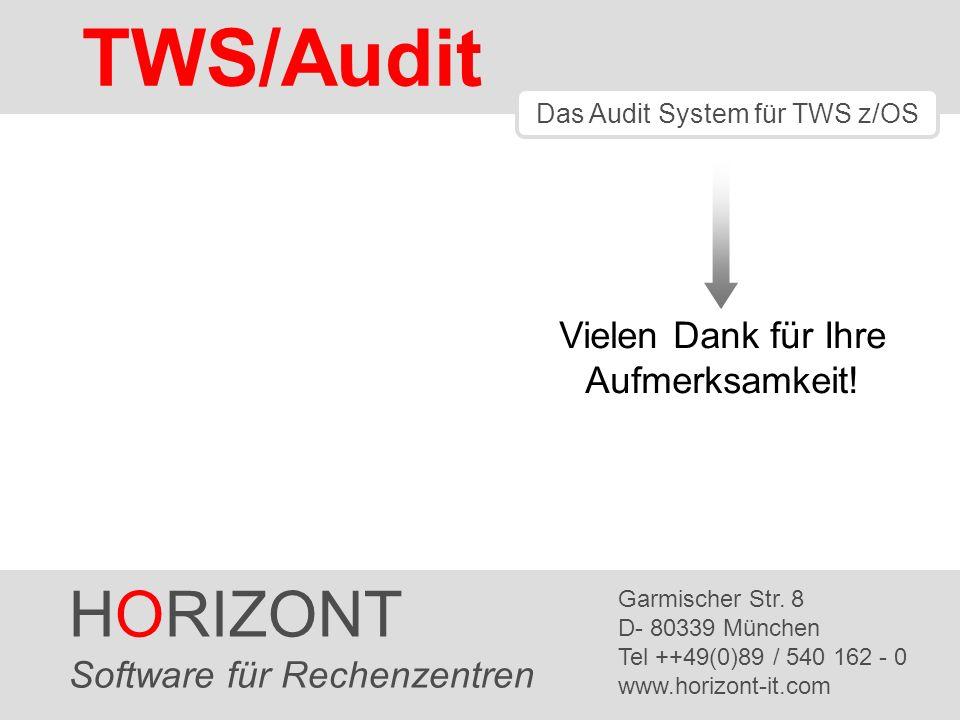 HORIZONT 34 TWS/Audit Vielen Dank für Ihre Aufmerksamkeit.