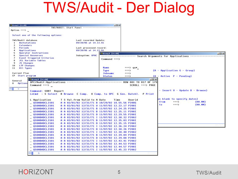 HORIZONT 5 TWS/Audit TWS/Audit - Der Dialog