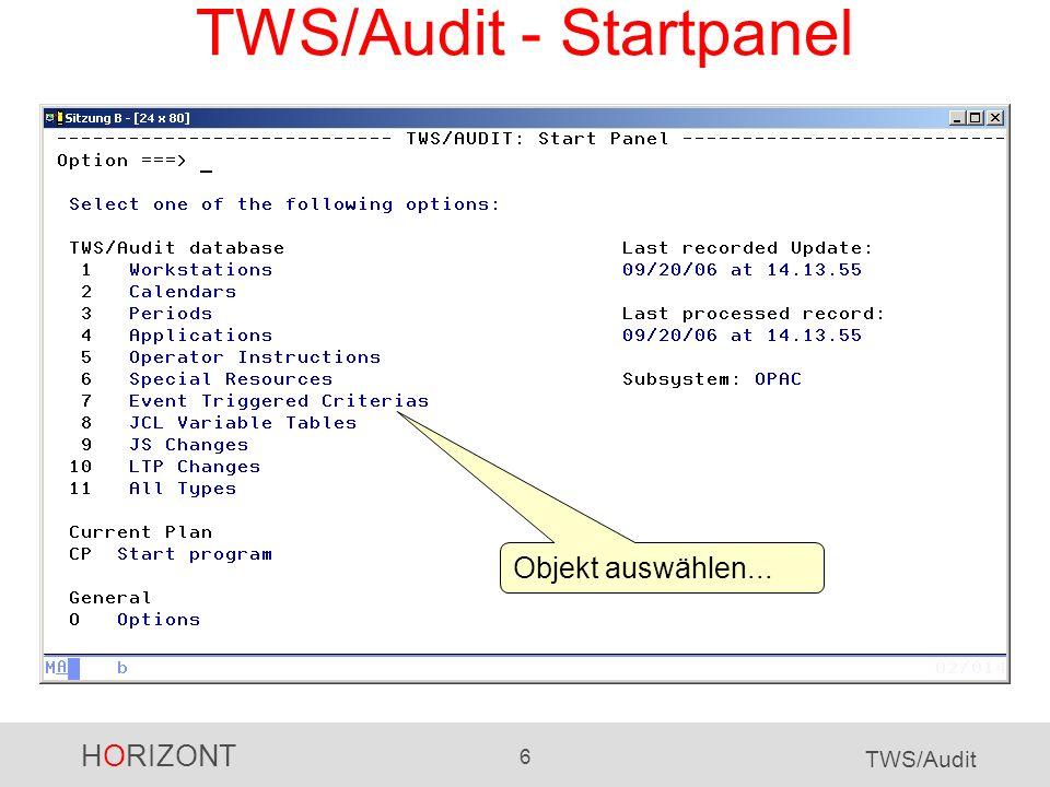 HORIZONT 6 TWS/Audit TWS/Audit - Startpanel Objekt auswählen...