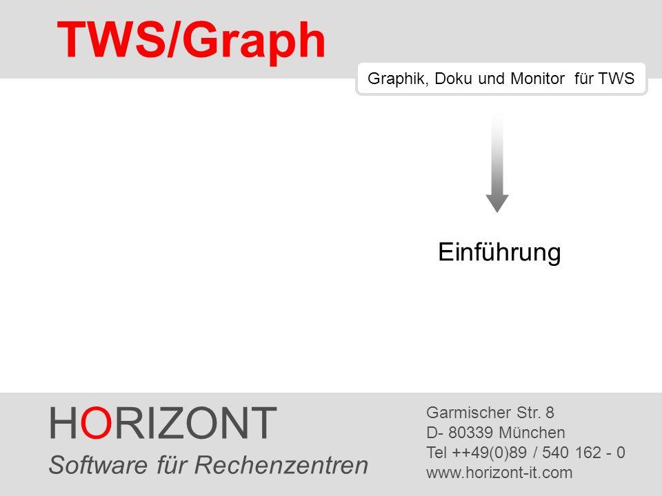 TWS/XRef Modell anpassen 49 eingeben...... und GT (Greater Than)... HORIZONT 72 TWS/Graph
