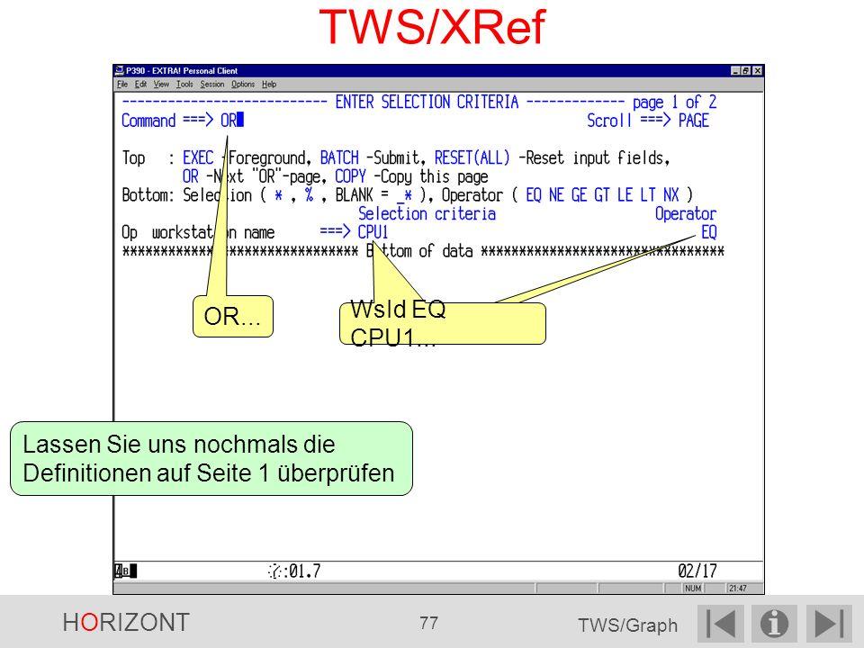 TWS/XRef WsId EQ CPU1...OR...