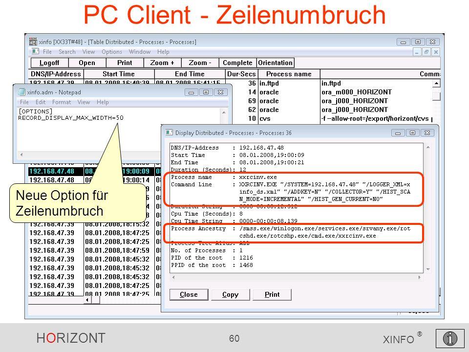 HORIZONT 60 XINFO ® PC Client - Zeilenumbruch Neue Option für Zeilenumbruch