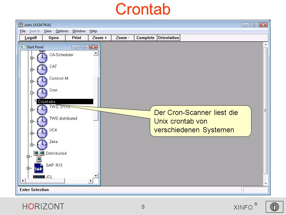 HORIZONT 40 XINFO ® Source-Code Scanner Assembler (Neu!)Assembler -Copy und Macros -Calls (welches Programm ruft welches Programm) -External Symbols -DB2 Access (SQL-Statements) -Call-Graphik (interlanguage) COBOL -Neue Tabelle COBOL- Variable Usage -Neue Tabelle COBOL- Unused Code PL1 -Neue Tabelle PL/1 - Variable Usage -Neue Tabelle PL/1- Comments Natural -Neue Tabelle Natural - Variable -Incremental update Jobs -Verarbeitung spezieller Member Namen (mit -) -Ca.