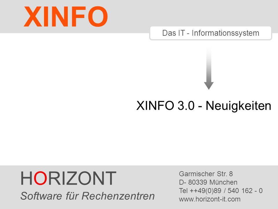 HORIZONT 22 XINFO ® Integration von Räumen SYSPLEX DB2A JCL- JOBA* SchedulerX XINFO DB2B JCL- JB*, JO* Produktion, mandantenfähiges XINFO DB2T JCL- TJOB* SchedulerX Test