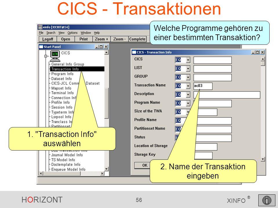 HORIZONT 56 XINFO ® CICS - Transaktionen 1.