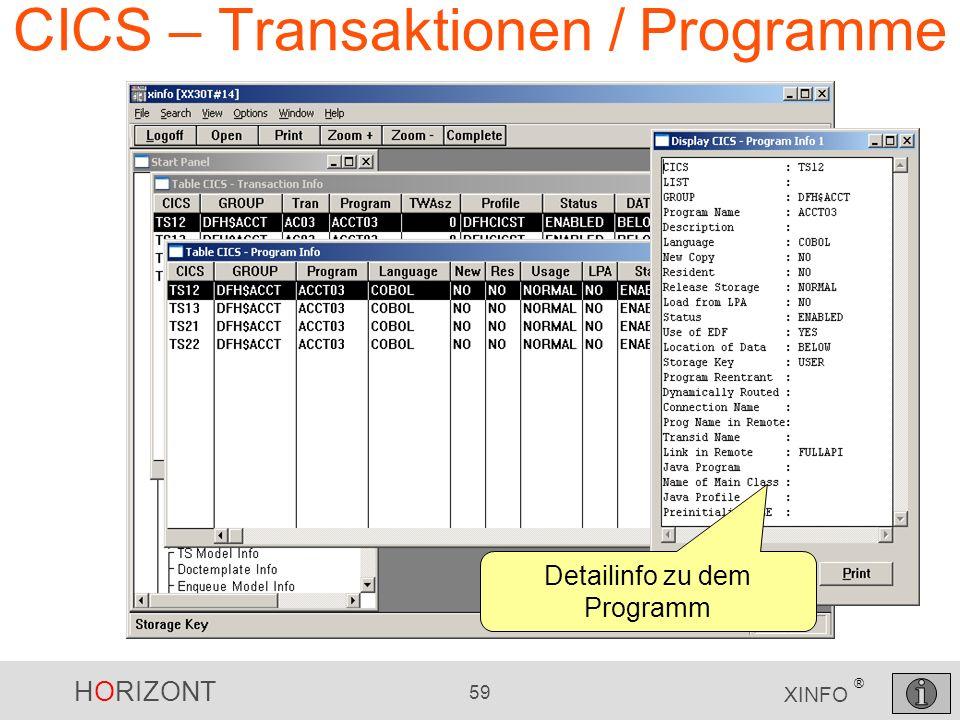 HORIZONT 59 XINFO ® CICS – Transaktionen / Programme Detailinfo zu dem Programm