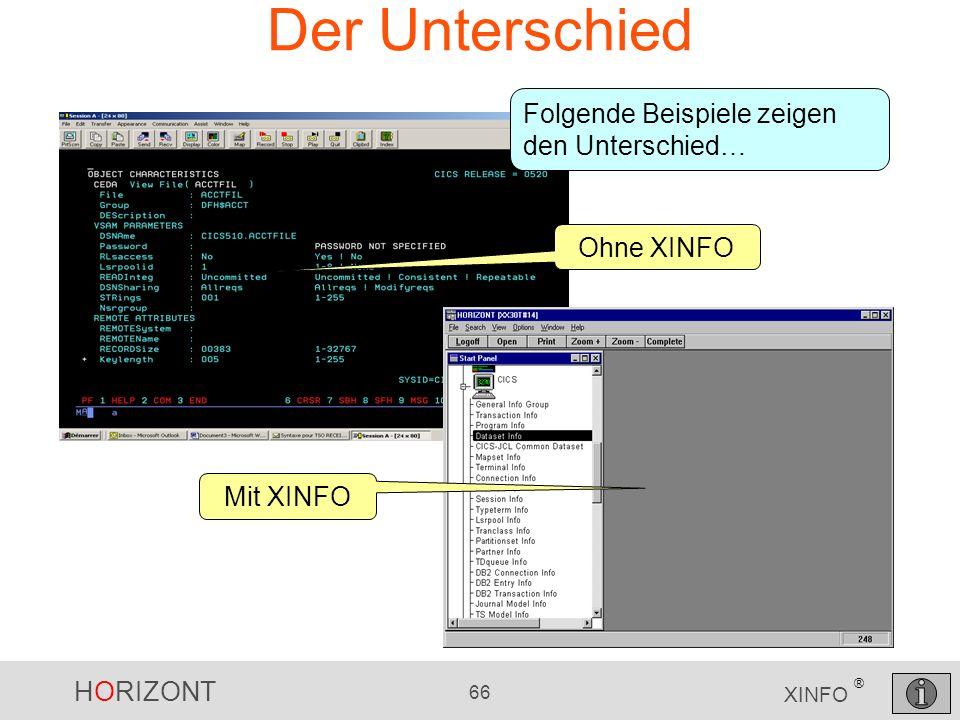 HORIZONT 66 XINFO ® Der Unterschied Ohne XINFO Mit XINFO Folgende Beispiele zeigen den Unterschied…
