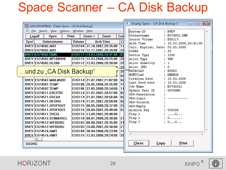 HORIZONT 28 XINFO ® Space Scanner – CA Disk Backup...und zu CA Disk Backup