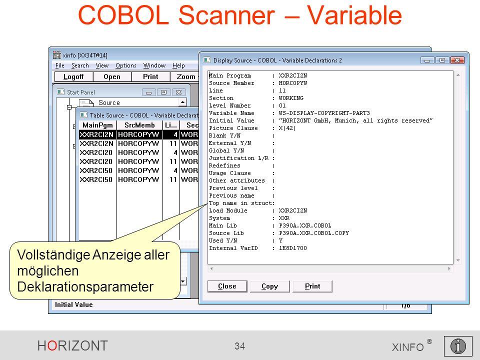 HORIZONT 34 XINFO ® COBOL Scanner – Variable Vollständige Anzeige aller möglichen Deklarationsparameter
