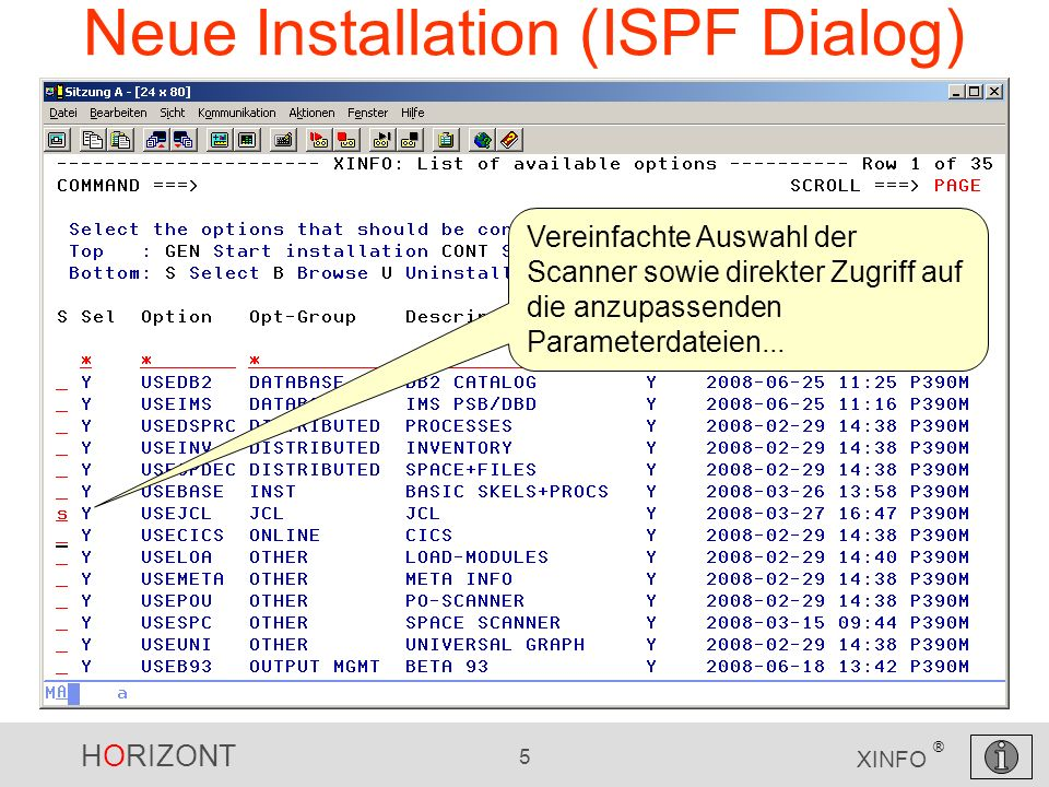 HORIZONT 36 XINFO ® COBOL Scanner – Variable Wie erwartet: Der Copyrightvermerk wird angezeigt (DISPLAY)