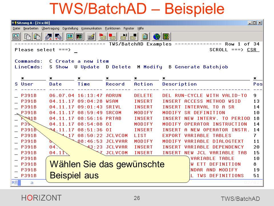 HORIZONT 26 TWS/BatchAD TWS/BatchAD – Beispiele Wählen Sie das gewünschte Beispiel aus