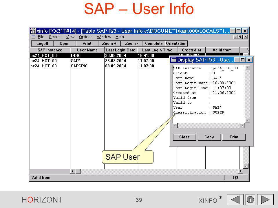 HORIZONT 39 XINFO ® SAP – User Info SAP User