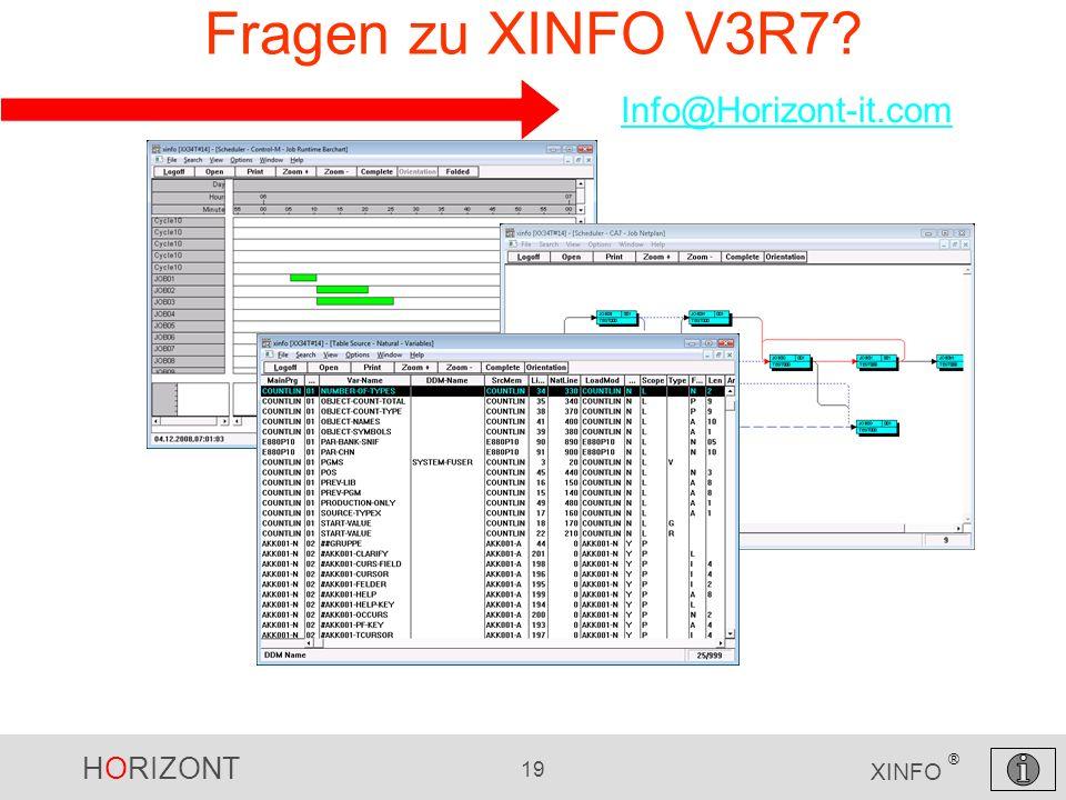 HORIZONT 19 XINFO ® Fragen zu XINFO V3R7? Info@Horizont-it.com