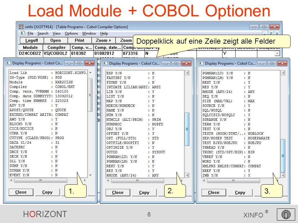 HORIZONT 6 XINFO ® Load Module + COBOL Optionen Doppelklick auf eine Zeile zeigt alle Felder 1. 2. 3.