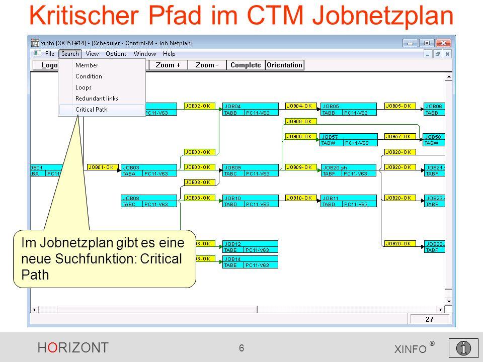 HORIZONT 6 XINFO ® Kritischer Pfad im CTM Jobnetzplan Im Jobnetzplan gibt es eine neue Suchfunktion: Critical Path