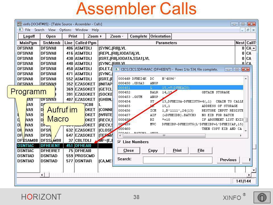 HORIZONT 38 XINFO ® Assembler Calls Programm Aufruf im Macro