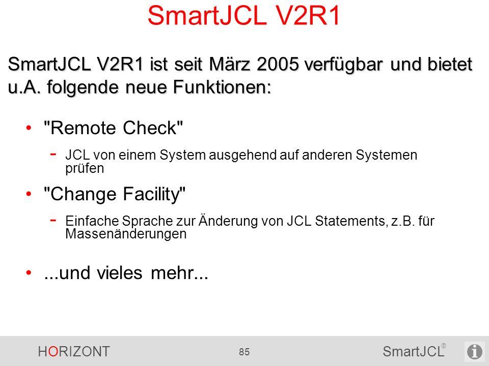 HORIZONT 85 SmartJCL ® SmartJCL V2R1