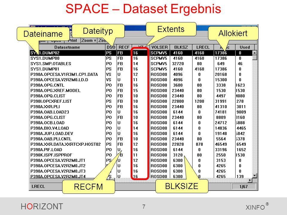 HORIZONT 8 XINFO ® SPACE – Dataset Felder Das Zeilenkommando LEGEND zeigt Ihnen eine Beschreibung aller Felder an