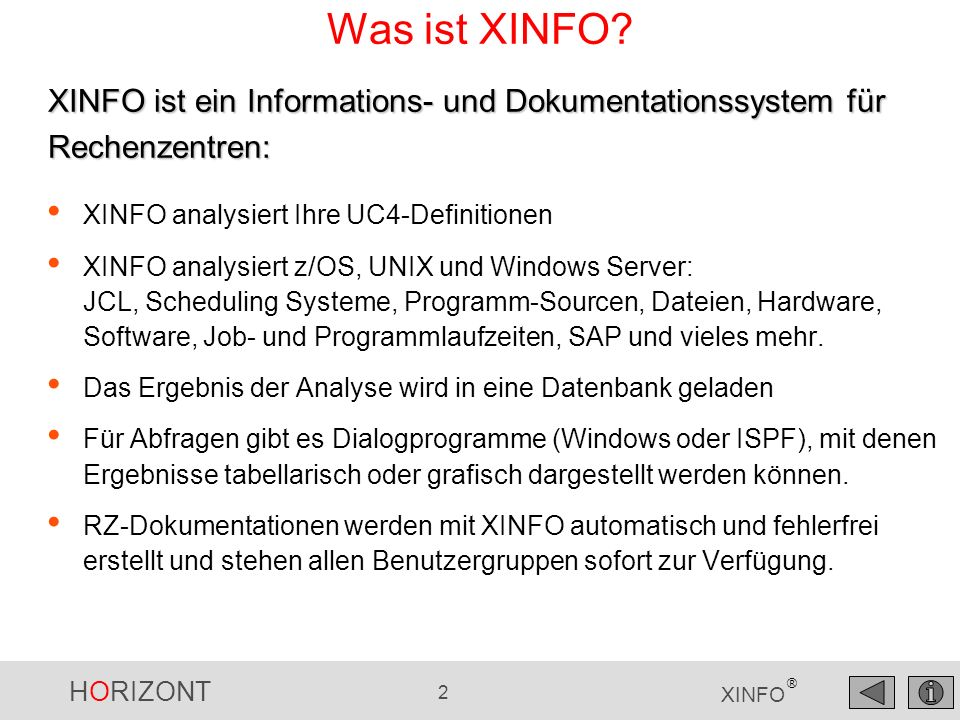 HORIZONT 43 XINFO ® Neu mit XINFO-UC4 3.4 UC4 Docu Objekte