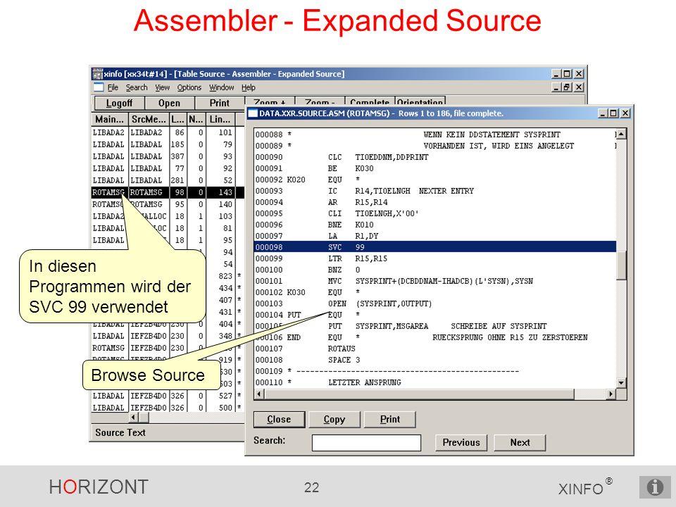 HORIZONT 22 XINFO ® Assembler - Expanded Source In diesen Programmen wird der SVC 99 verwendet Browse Source