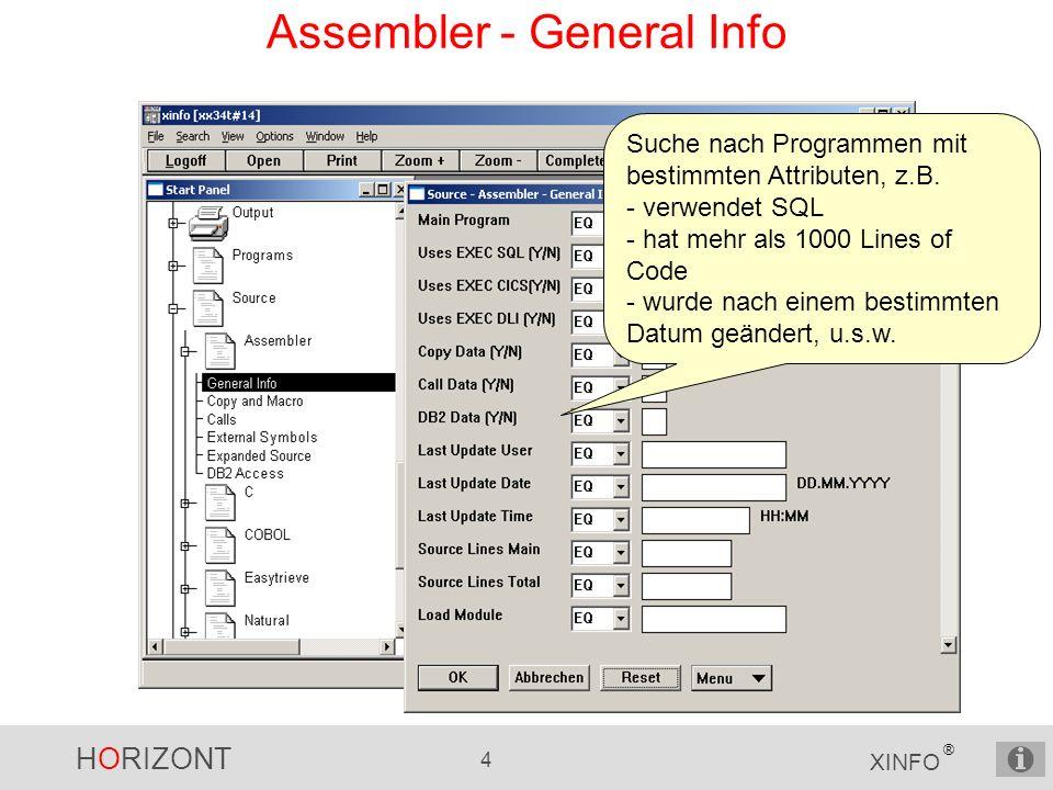 HORIZONT 15 XINFO ® Assembler - Call Graph Ausgewähltes ASM-Programm Rufendes PL1-Programm Gerufenes ASM-Programm