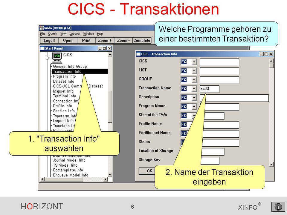 HORIZONT 6 XINFO ® CICS - Transaktionen 1.