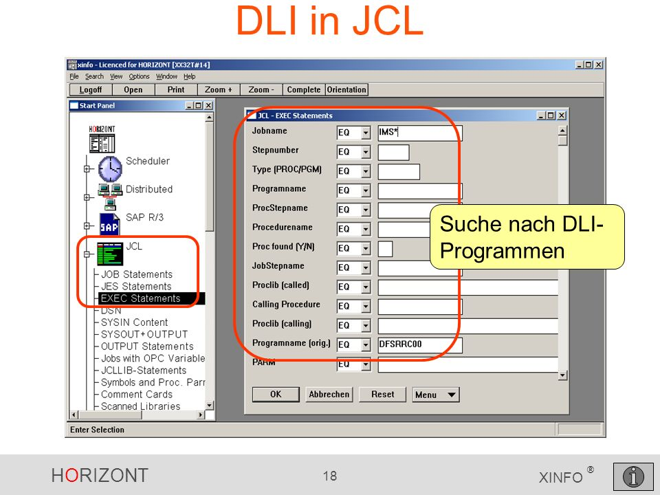 HORIZONT 18 XINFO ® DLI in JCL Suche nach DLI- Programmen