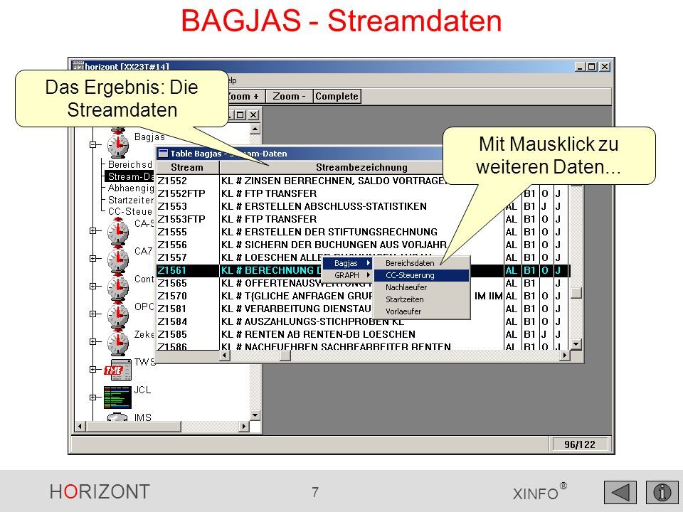 HORIZONT 7 XINFO ® BAGJAS - Streamdaten Das Ergebnis: Die Streamdaten Mit Mausklick zu weiteren Daten...