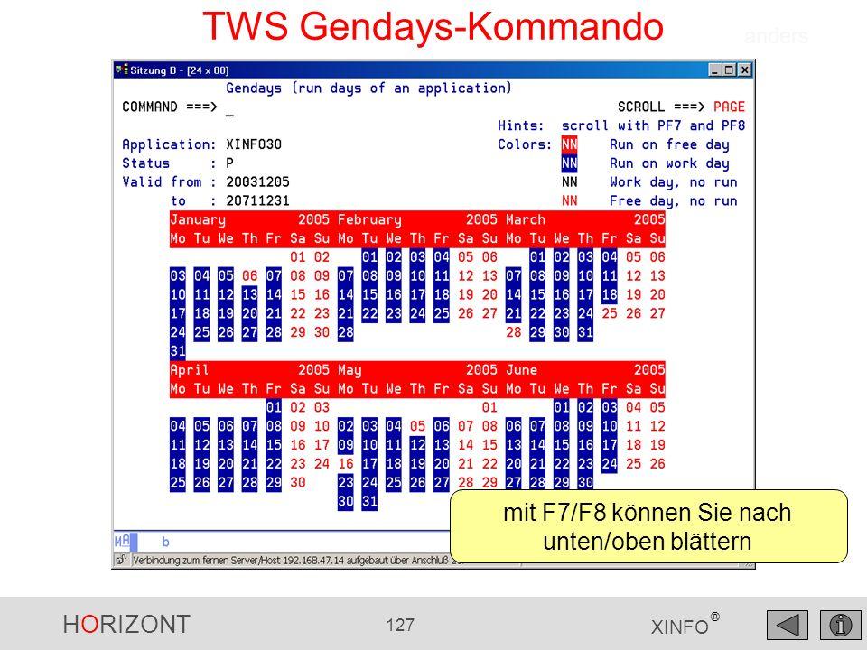 HORIZONT 127 XINFO ® TWS Gendays-Kommando mit F7/F8 können Sie nach unten/oben blättern anders