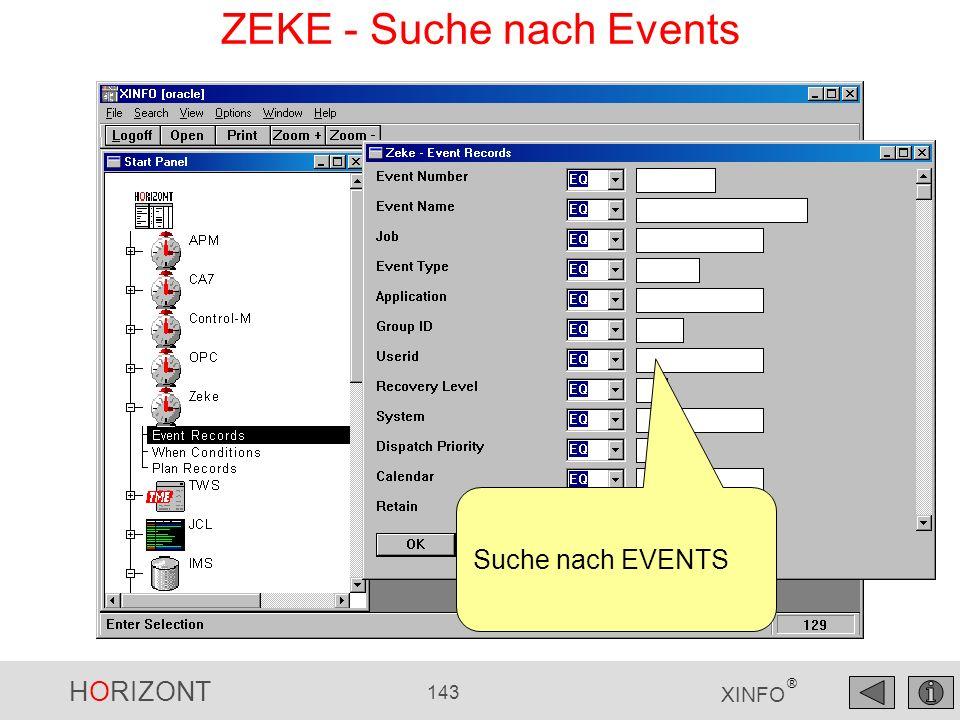 HORIZONT 143 XINFO ® ZEKE - Suche nach Events Suche nach EVENTS