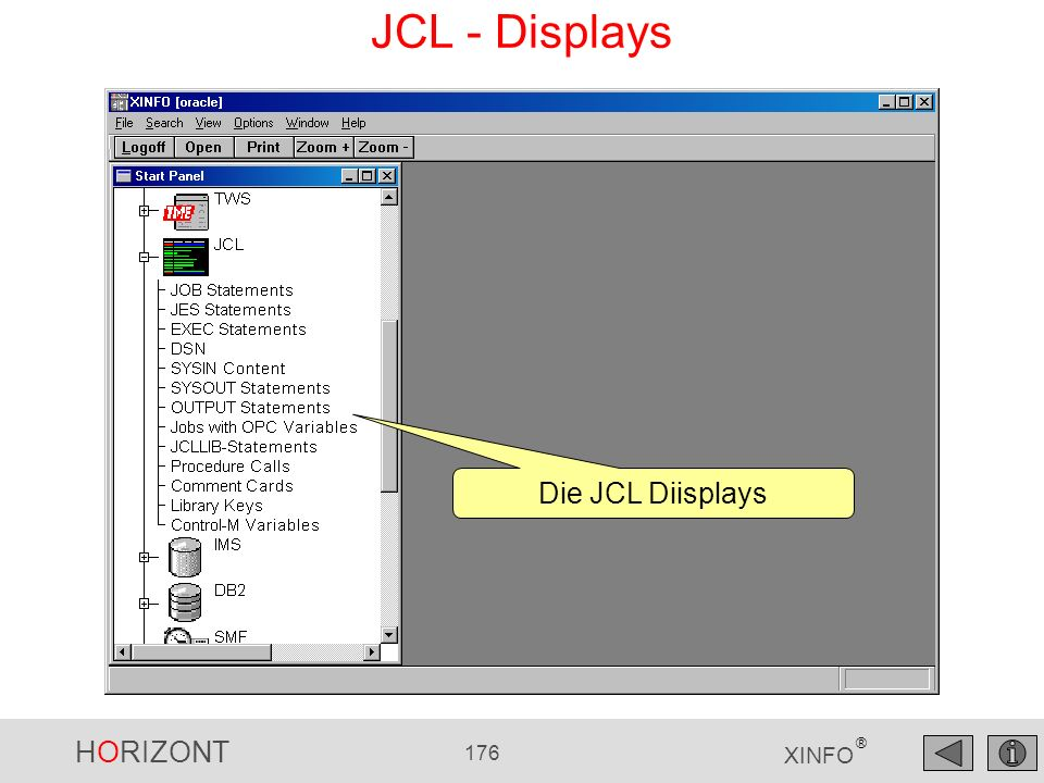 HORIZONT 176 XINFO ® JCL - Displays Die JCL Diisplays