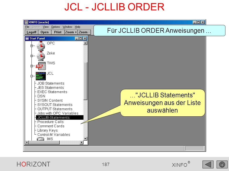 HORIZONT 187 XINFO ® JCL - JCLLIB ORDER...