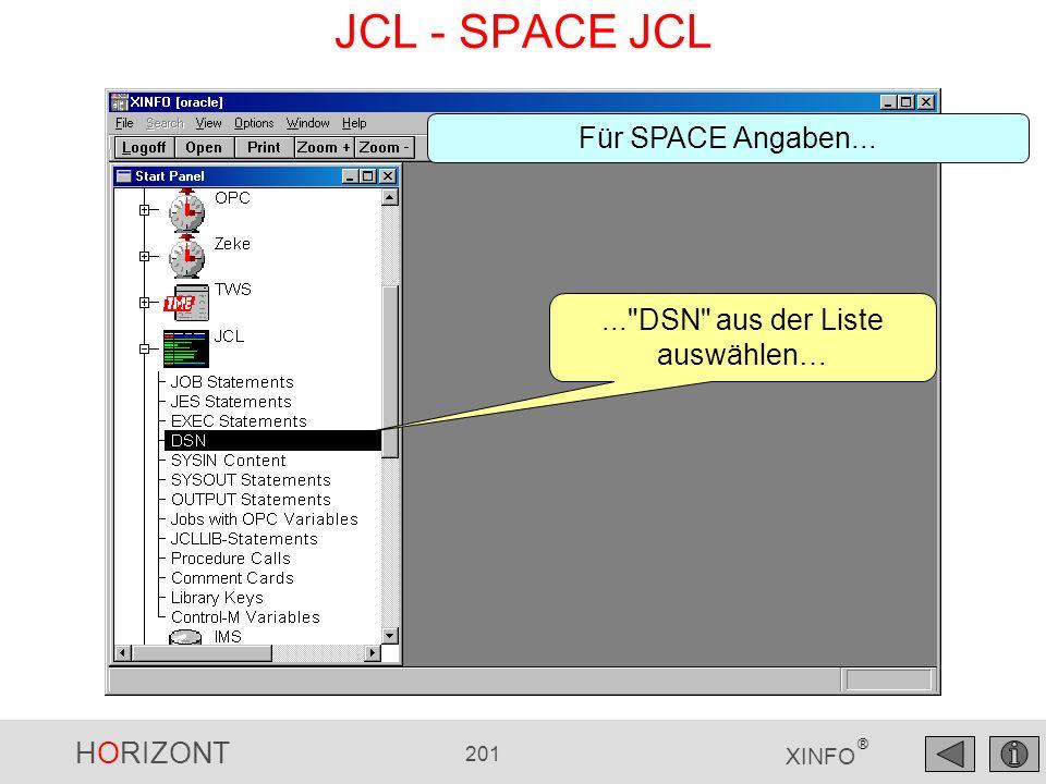 HORIZONT 201 XINFO ® JCL - SPACE JCL...