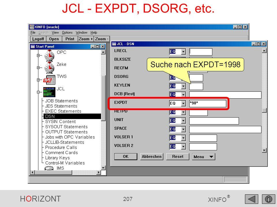 HORIZONT 207 XINFO ® JCL - EXPDT, DSORG, etc. Suche nach EXPDT=1998