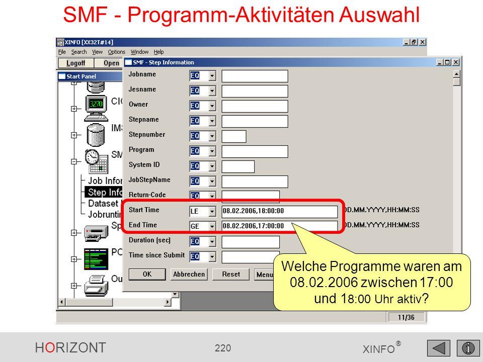 HORIZONT 220 XINFO ® SMF - Programm-Aktivitäten Auswahl Welche Programme waren am 08.02.2006 zwischen 17:00 und 1 8:00 Uhr aktiv ?