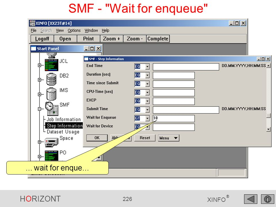 HORIZONT 226 XINFO ® SMF - Wait for enqueue ... wait for enque...
