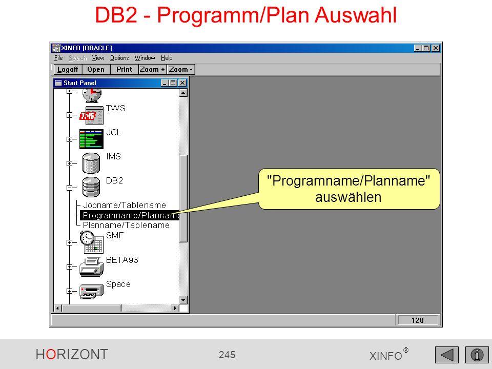 HORIZONT 245 XINFO ® DB2 - Programm/Plan Auswahl