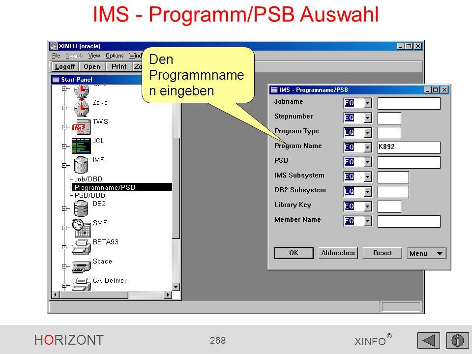 HORIZONT 268 XINFO ® IMS - Programm/PSB Auswahl Den Programmname n eingeben
