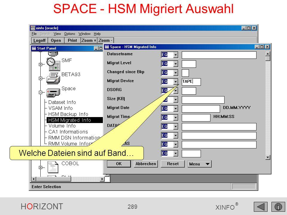 HORIZONT 289 XINFO ® SPACE - HSM Migriert Auswahl Welche Dateien sind auf Band…