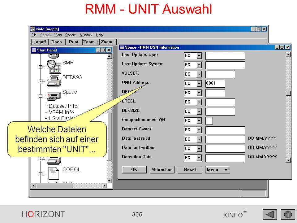HORIZONT 305 XINFO ® RMM - UNIT Auswahl Welche Dateien befinden sich auf einer bestimmten