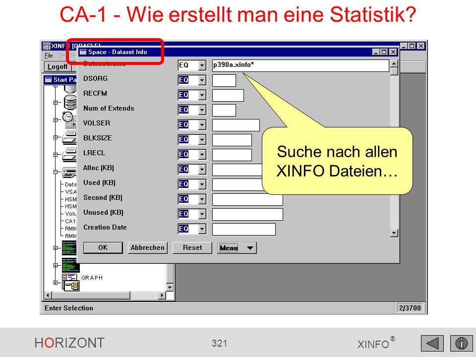 HORIZONT 321 XINFO ® Suche nach allen XINFO Dateien… CA-1 - Wie erstellt man eine Statistik?