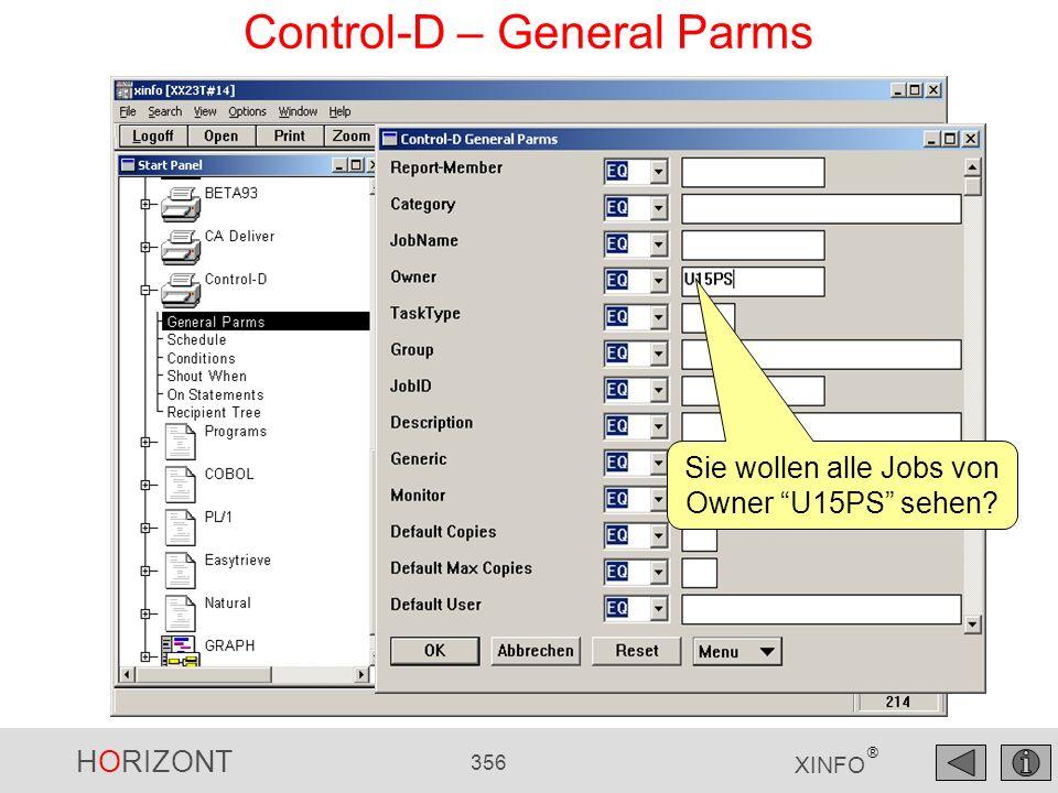 HORIZONT 356 XINFO ® Control-D – General Parms Sie wollen alle Jobs von Owner U15PS sehen?