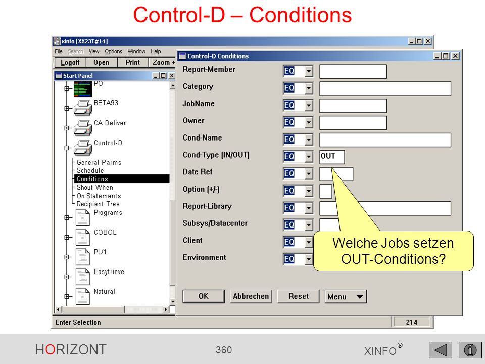 HORIZONT 360 XINFO ® Control-D – Conditions Welche Jobs setzen OUT-Conditions?