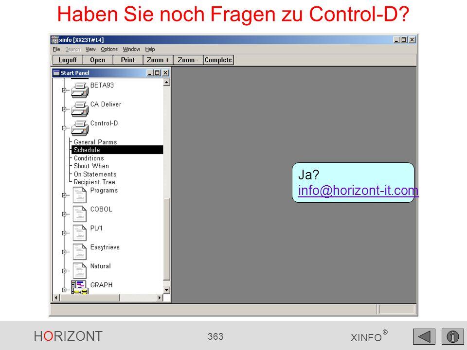 HORIZONT 363 XINFO ® Haben Sie noch Fragen zu Control-D? Ja? info@horizont-it.com