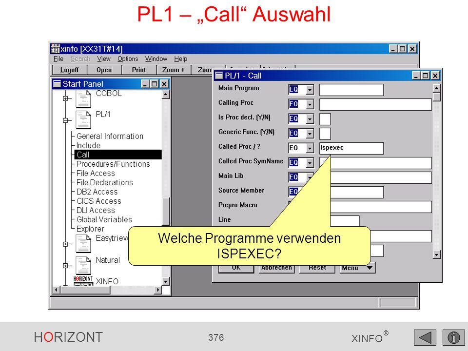 HORIZONT 376 XINFO ® PL1 – Call Auswahl Welche Programme verwenden ISPEXEC?