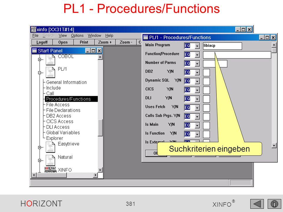 HORIZONT 381 XINFO ® PL1 - Procedures/Functions Suchkriterien eingeben